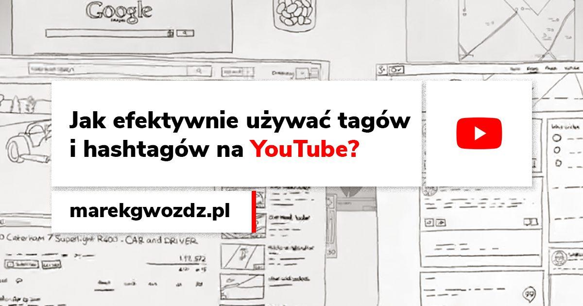 Jak efektywnie używać tagów i hashtagów na YouTube