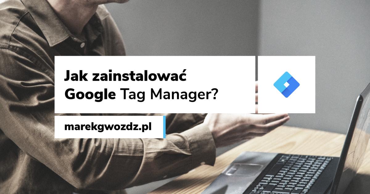 instalacja google tag manager